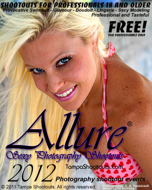 Allure Sexy Photography Shootouts. Provocative swimsuit, glamour, boudoir, lingerie, and sexy modeling. 18 and over. Check it out in 2012!